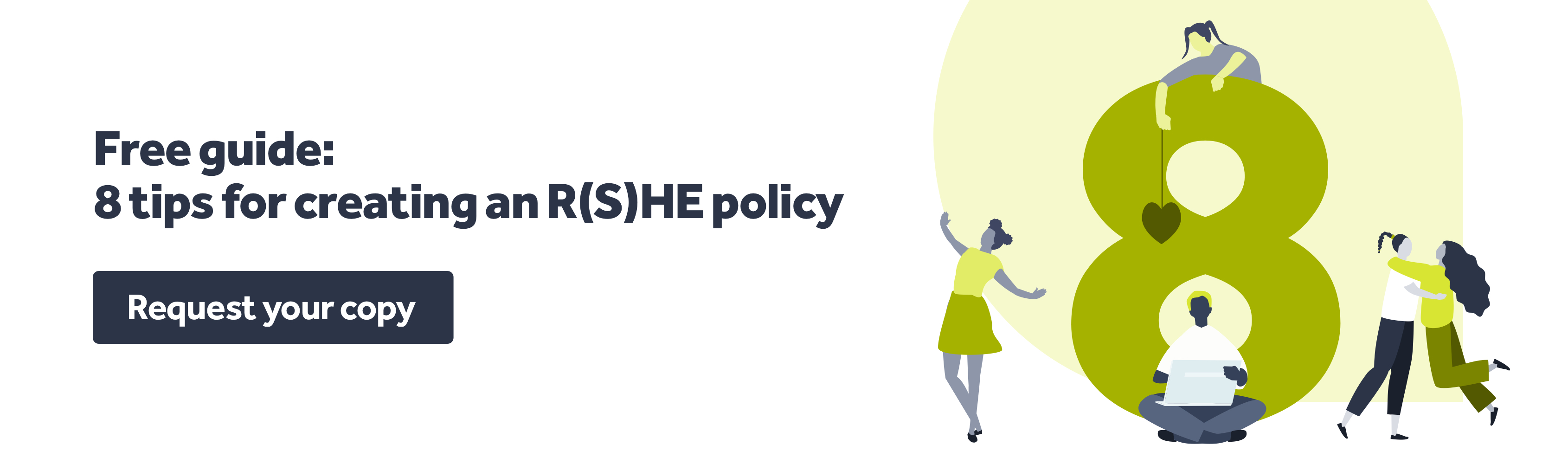 Download 8 tips for creating your R(S)HE policy