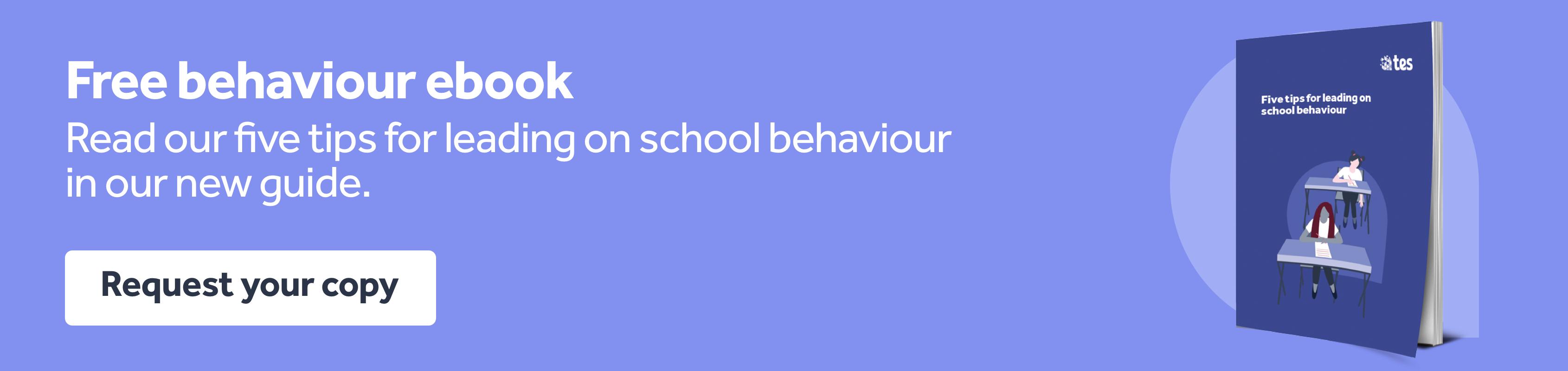 5 tips for leading on school behaviour