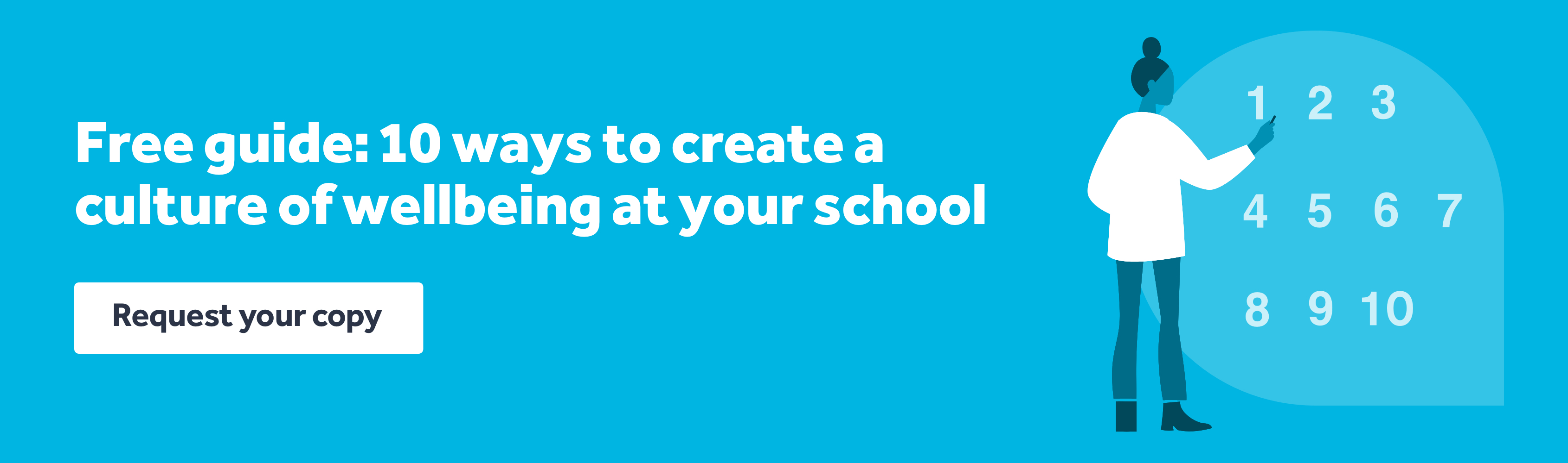 Download 10 ways to embed a culture of wellbeing at your school