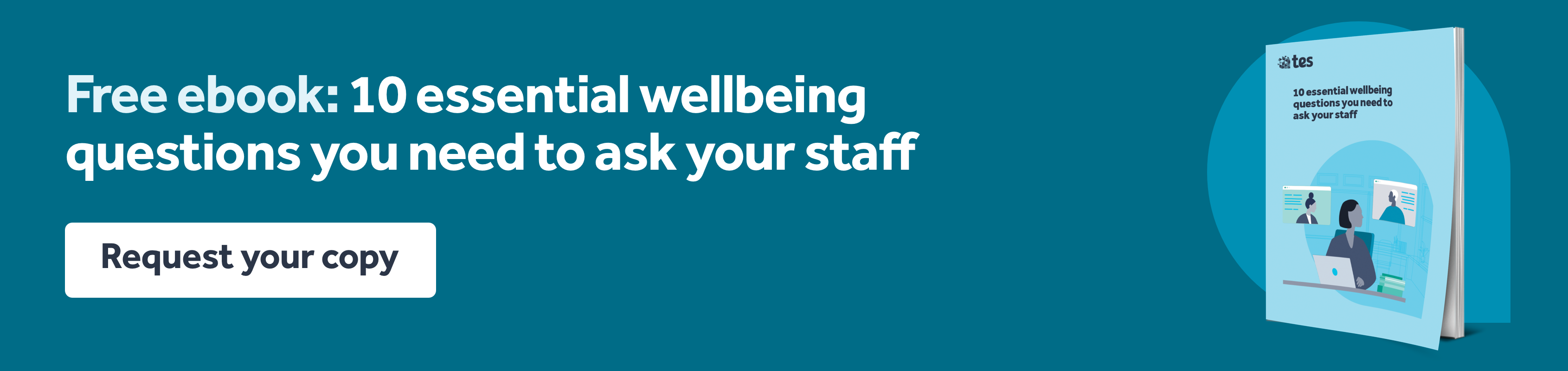 Wellbeing - 10 questions to ask your staff