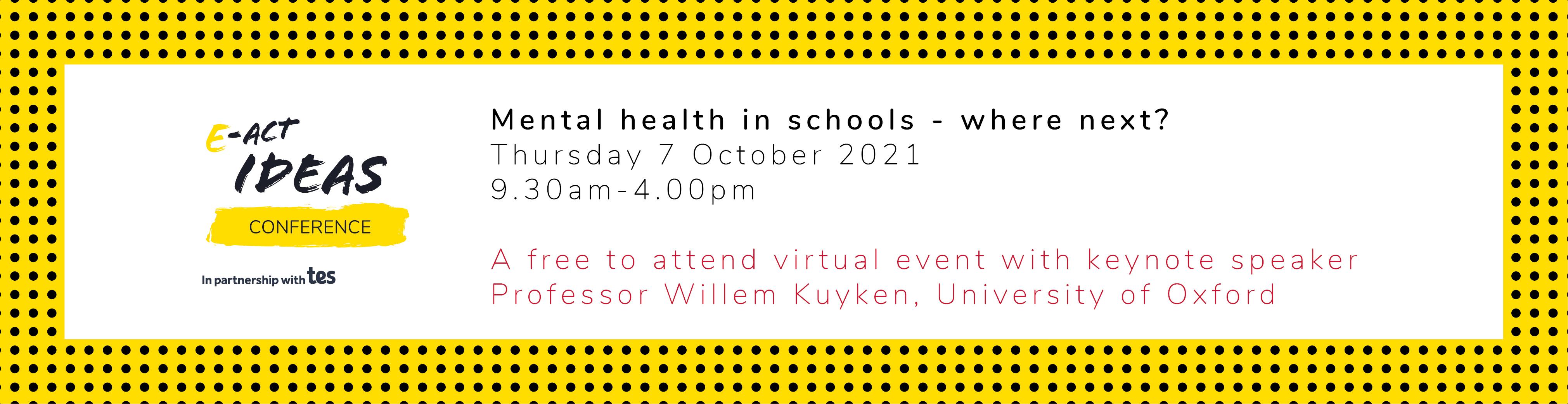 E-ACT Ideas Conference - 7 October 2021