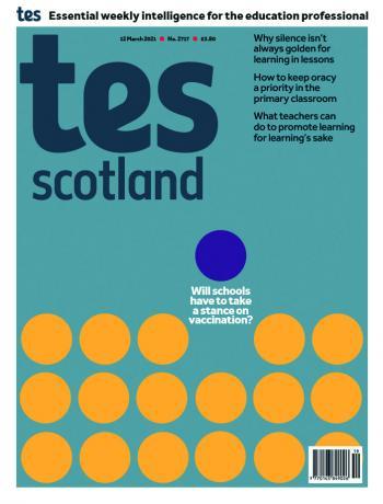 Tes Scotland cover 12/03/21