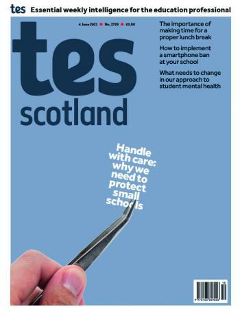 Tes Scotland 4 June 2021
