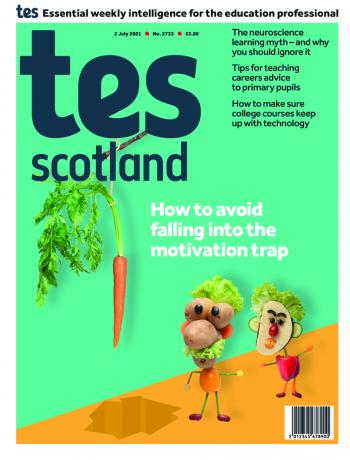 Tes Scotland issue 2 July 2021