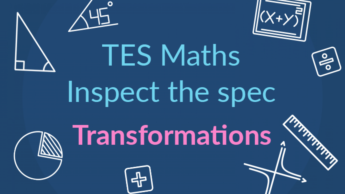 Tes Maths, Inspect The Spec, GCSE, New Specification